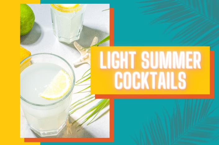featured light summer cocktails